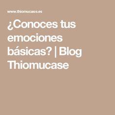 ¿Conoces tus emociones básicas? | Blog Thiomucase