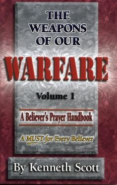 the weapons of our warfare volume 1 pdf