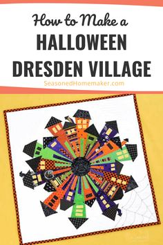 Learn How to Make a Halloween Dresden Neighborhood Mini Quilt. Create a unique Dresden Village with this beginner friendly pattern. #seasonedhomemaker #halloweenminiquilt #quiltpattern #dresdenquilt #dresdenneighborhood Diy Crafts Useful, Diy Crafts For School, Diy Crafts For Kids Easy, Diy Crafts For Teen Girls, Diy Crafts For Gifts, Quilting For Beginners, Quilting Tips, Quilting Designs, Halloween Sewing