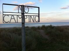 No Camping Sign, Ocean Beach Camping Signs, Heartland, Ocean Beach, New Zealand