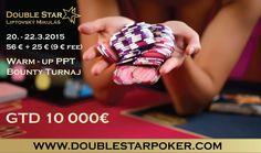 Pozývame Vás na Warm-up PPT 56€ + 25€ Bounty turnaj (9€ fee) s garanciou 10 000€, ktorý sa uskutoční v dňoch 20. – 22.3. 2015. Poker, Warm