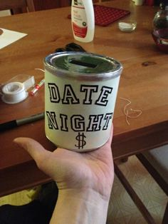 date night fund jar from and empty formula container  cute