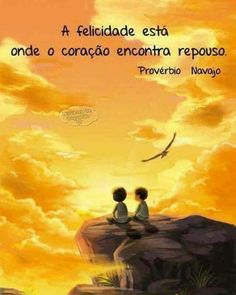 a felicidade est? onde o cora?o encontra repouso / happiness is where the heart encounters repose Words Quotes, Love Quotes, Inspirational Quotes, More Than Words, Some Words, Beauty Quotes, Beautiful Words, Bible Verses, Wisdom