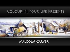 How to Paint Watercolour Scenes with Malcolm Carver Watercolor Barns, Watercolor Video, Watercolor Painting Techniques, Watercolour Tutorials, Watercolor Drawing, Painting Lessons, Watercolor Landscape, Watercolor Classes, Learn Art