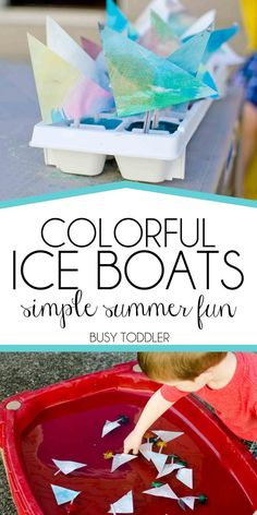 Colorful Ice Boats: A simple summer activity perfect for babies, toddlers, and preschoolers; water table activity; outdoor activity; summer play idea