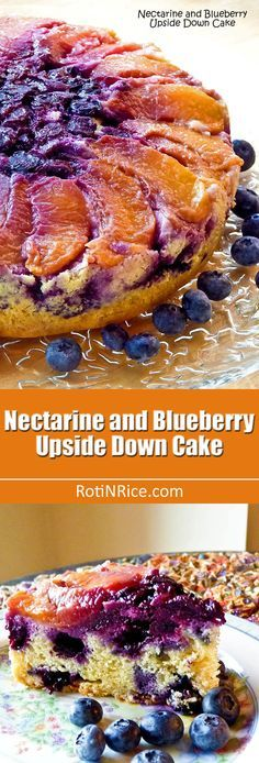This pretty Nectarine and Blueberry Upside Down Cake is super moist ...