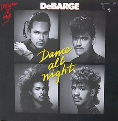 'Dance All Night' is a song by DeBarge released as the first single from their fifth studio album Bad Boys . 80s Album Covers, Classic Album Covers, Old School Music, Mic Drop, Jackson Family, Robert Louis, Black Singles, Those Were The Days, Black Families