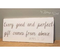James 1:17 Every good and perfect gift comes from above    gender neutral or boy or girl Christian nursery    white vintage rustic wood wall decor sign
