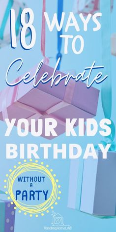 18 fun ways to celebrate birthdays without a big party. Special Birthday, Diy Birthday, Mothers Day Crafts For Kids, Gifts For Kids, 18th Birthday Celebration Ideas, Fun Party Games, Party Ideas, Gift Ideas, Printable Birthday Banner