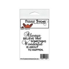 Riley & Company - Riley & Company Funny Bones Cling Stamps - Always Believe That Something Wonderful