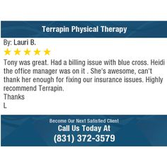 Tony was great. Had a billing issue with blue cross. Heidi the office manager was on it ....