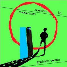 2004 Graham Coxon - Happiness in Magazines (LP) [Transcopic 724357751919] #albumcover