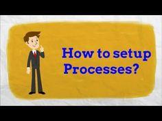 How to setup Processes?