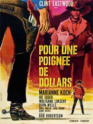 Pour Une Poignee De Dollars 2018 Film Complet En Francais Clint Eastwood Movie Posters Western Film