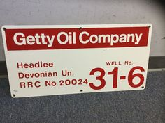 Getty Oil Company Vintage Porcelain California Oil Well Lease Sign  | eBay