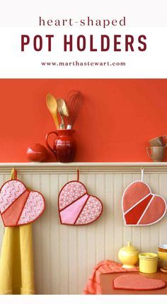 Heart-Shaped Pot Holders | Martha Stewart Living - Cooks seeking to renew the spark in their culinary lives need look no further: Creating heart-shaped pot holders is a charming way to add whimsy and color to your kitchen's decor. They also make sweet Valentine's Day gifts. After all, these mitts are warm and fuzzy inside and all heart on the outside.