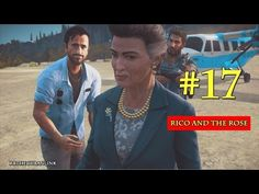 Rico and The Rose | Just Cause 3 | PS4 | Walkthrough | Part 17 - YouTube