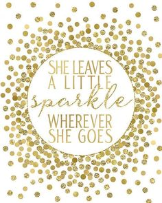 Birth Day QUOTATION – Image : Quotes about Birthday – Description She Leaves A Little Sparkle Wherever She Goes by EllenPrintable Sharing is Caring – Hey can you Share this Quote ! Best Inspirational Quotes, Inspiring Quotes About Life, Birthday Greetings, Birthday Wishes, Happy Birthday, 60th Birthday, Birthday Cards, Top Quotes, Life Quotes
