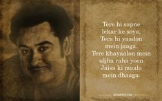 12 Kishore Kumar Lyrics That Tell Us Why He Was The Most Versatile Singer Of The Hindi Film Industry Old Movie Quotes, Old Soul Quotes, Best Lyrics Quotes, Love Song Quotes, Life Quotes, Old Song Lyrics, Romantic Song Lyrics, Cool Lyrics, Hindi Words