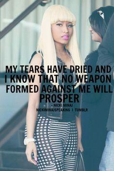 Nicki Quote Picture nicki minaj my tears have dried quote Nicki Quote. Here is Nicki Quote Picture for you. Rapper Quotes, Bitch Quotes, Badass Quotes, Song Quotes, Nicki Minaj Poster, Nicki Minaj Lyrics, Nicki Minaj Barbie, Nicki Minja, No Weapon Formed