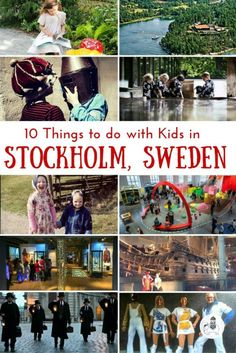 Sweden with Kids: 10 Things To Do In Stockholm. Sweden has long had a reputation for being a great place for kids to grow up. Government offices, for example, will regularly invite young Swedes to share their opinions and needs. This, in turn, has helped to shape decision-making processes and policies. Stockholm is a city built for kids. There are myriad sights and activities designed especially for children. Here are 10 of the best.