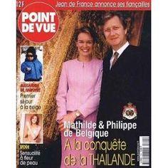 Point De Vue N° 2744 Du 21/02/2001 - Jean De France - Mathilde Et Philippe De Belgique - Thailande - Alexandra De Hanovre - Mode.
