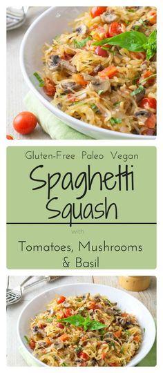Spaghetti Squash with Tomatoes, Mushrooms and Basil. Whole30, Paleo and Gluten Free.
