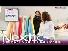 MONTSE GUALS, DE QUEMEPONGO: COLORES PRIMARIOS. NEXTIC. NEXTTREND. - YouTube