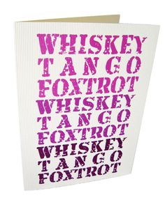 Whiskey Tango Foxtrot Military Greeting Card by Shopmailcall