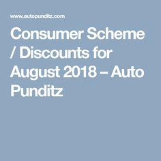 Consumer Scheme / Discounts for August 2018 - Auto Punditz Automobile Industry, Nissan, Articles