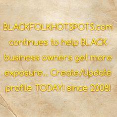 bfhsnetwork.com/?xgi=24eplpCFYfYmqZ&utm_content=buffer8c57b&utm_medium=social&utm_source=pinterest.com&utm_campaign=buffer continues to help BLACK business owners get more exposure... Create/Update profile TODAY! since 2008!  #blackbusiness #urbanevents #supportblackbusiness #blackwallstreet #teamBFHS #powernomics #supportblackbiz