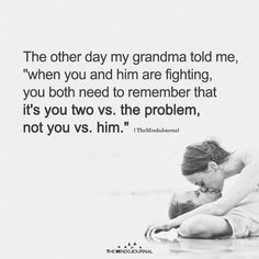The Other Day My Grandma Told Me - https://themindsjournal.com/the-other-day-my-grandma-told-me/