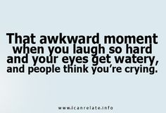 @Tanya Knyazeva Adams all the time!!! or they make fun of you for crying!