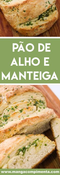 Receita de Pão de Alho e Manteiga Caseiro - prepare para o lanche da tarde ou para acompanhar aquele churrasco delicioso. #receitas