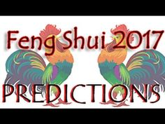 Feng shui 2017   feng shui Predictions for  year of the fire rooster