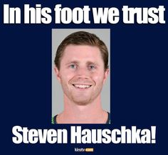 Kick it out of the Hauschka! (Now playing for my fantasy team! Seattle Sounders, Seattle Mariners, Seattle Seahawks, Nfl Football Teams, Best Football Team, Football Shirts, Football Awards, Football Humor, Football Baby