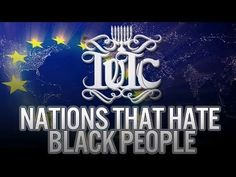 The Israelites: Nations That Hate Black People - YouTube
