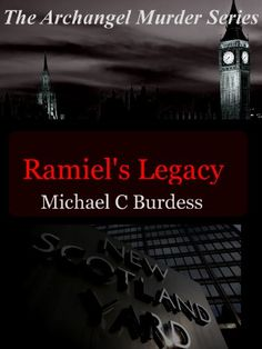 Ramiel's Legacy (The Archangel Murder Series)
