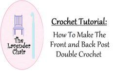 Crochet Tutorial:Front/Back Post Double Crochet