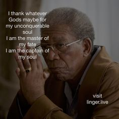 I #thank whatever #gods #god maybe for my #unconquerable #soul I am the #master of my #fate I am the #captain of my #soul #captain #freedom #inspirational #motivational #motivationQuotes #inspirationalQuotes #quotes #Nelson #mandela #NelsonMandela #Struggle #apartheid #freedom #invictus #poem #linger #morganFreeman #Morgan #freeman #social #socialNetwork #live