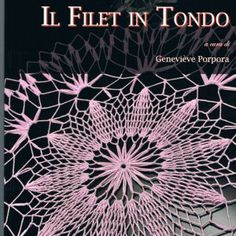 FILET IN TONDO acquista libro - Filet in Tondo di Enza Termine