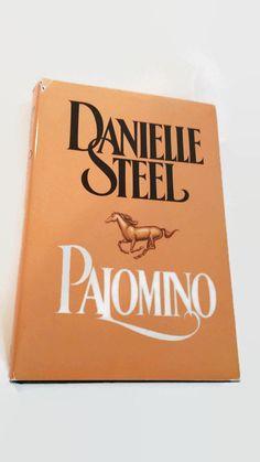 Palomino by Danielle Steel    Hardcover    Drama/Romance by SamsOldiesButGoodies on Etsy