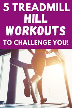 Treadmill workouts might sound boring, but they're anything but that! Find 5 treadmill hill workouts in this post that provide a great fitness challenge for you. Treadmill Workouts, Running On Treadmill, Running Workouts, Fun Workouts, Cardio, Running Tips, Walking Workouts, Running Humor, Running Motivation