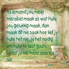 Afrikaanse Quotes, Life Hacks, Life Tips, Special Words, True Words, Psalms, My Life, Lyrics, Bible