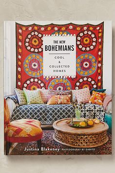 Anthropologie EU The New Bohemians. LA-based interior designer Justina Blakeney explores the homes of the New Bohemians: highly creative bloggers, boutique owners, entrepreneurs, ex-pats and urban farmers.