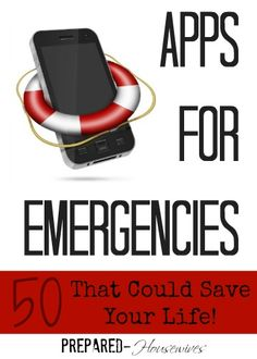 Could your phone help you through a disaster? These emergency apps can help can help you survive almost anything and maybe even save your life. You can find 50 of the best at Prepared-Housewives.com #emergencyprep #apps #survival