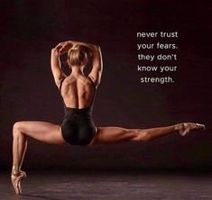 Never trust your Fears……as they don't show your strength 💫ॐ….z❤… - YOGA IDEAS Ballet Quotes, Athlete Workout, Dance Photography, Just Dance, Trust Yourself, Workout Programs, Fitness Motivation, Dance Motivation, Motivation Quotes