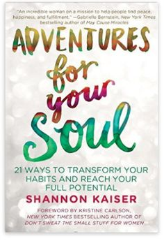 Booktopia has Adventures For Your Soul, 21 Ways to Transform Your Habits and Reach Your Full Potential by Shannon Kaiser. Buy a discounted Paperback of Adventures For Your Soul online from Australia's leading online bookstore. I Love Books, New Books, Good Books, Books To Read, Amazing Books, Jamie Mcguire, Sylvia Day, Motivational Books, Inspirational Books