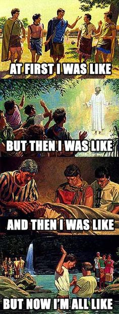 """Alma the Younger: """"At first I was like..."""" #LDS #ldsmeme"""