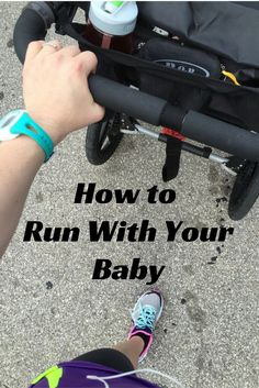 How to Run With Your Baby http://kansascity.citymomsblog.com/how-to-run-with-your-baby/